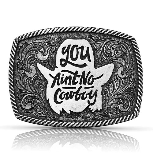 MONTANA SILVERSMITHS YOU AINT NO COWBOY DALE BRISBY - ACC BUCKLE   - A806DBS
