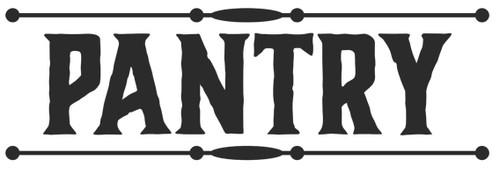"Reusable Stencils: ""Pantry"" Sign"