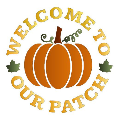Reusable Stencils, Welcome To Our Patch, Pumpkin, Autumn, Thanksgiving