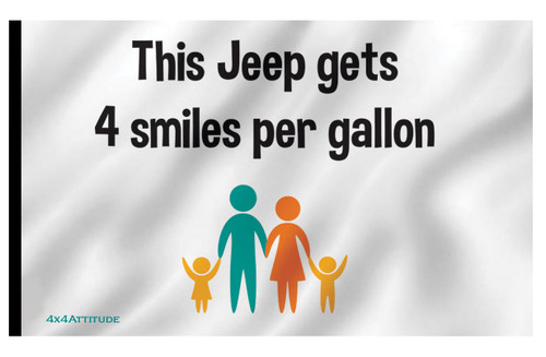 4 Smiles Per Gallon Flag