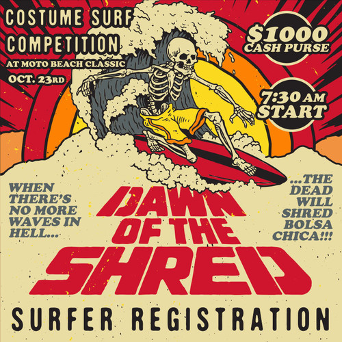 Roland Sands Design Dawn of the Shred Surf Comp Sign Ups Moto Beach Classic