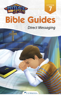 My Place with Jesus Guide 07 - Direct Messaging