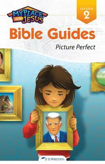 My Place with Jesus Guide 02 - Picture Perfect