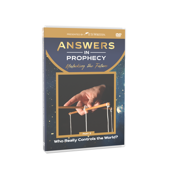 Answers In Prophecy: Who Really Controls the World? Episode 3 DVD