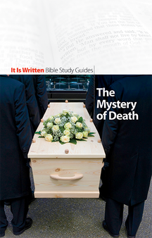 Bible Study Guide 10 - The Mystery of Death