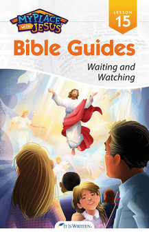 My Place with Jesus Guide 15 - Waiting and Watching