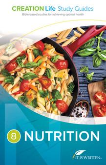 CREATION Life Study 8 - Nutrition