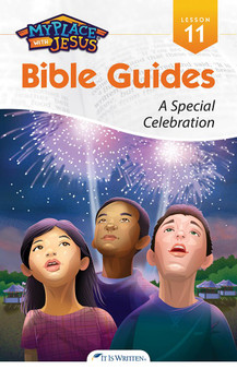 My Place with Jesus Guide 11 - A Special Celebration