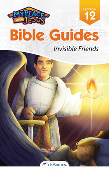 My Place with Jesus Guide 12 - Invisible Friends