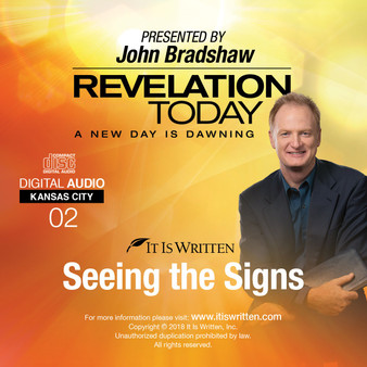 A New Day is Dawning CD #02: Seeing the Signs
