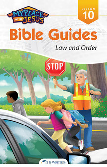 My Place with Jesus Guide 10 - Law and Order