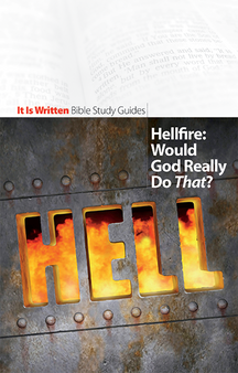Bible Study Guide 12 - Hellfire: Would God Really Do That?