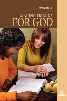 Making Friends For God