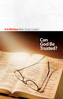 Bible Study Guide 01 - Can God Be Trusted?