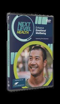Next Level Health: Enhance Emotional Wellbeing DVD (Episode 7)