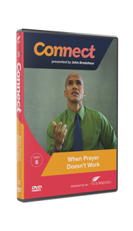 Connect: When Prayer Doesn't Work DVD