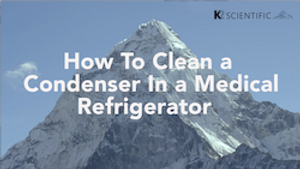 Condenser Cleaning - Medical Refrigerators and Freezers