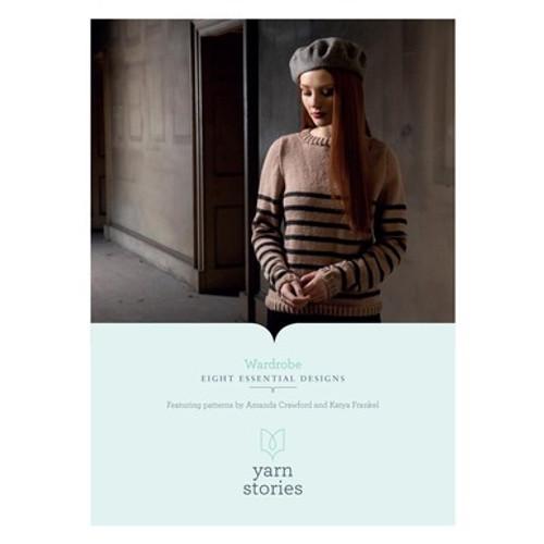 Yarn Stories Wardrobe Pattern Book