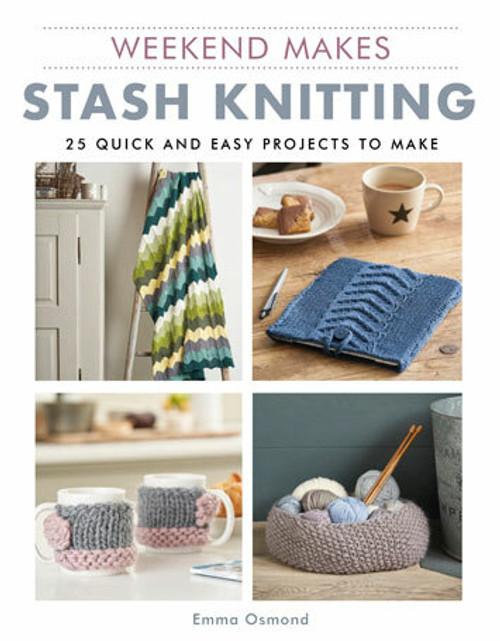Weekend Makes: Stash Knitting by Emma Osmond