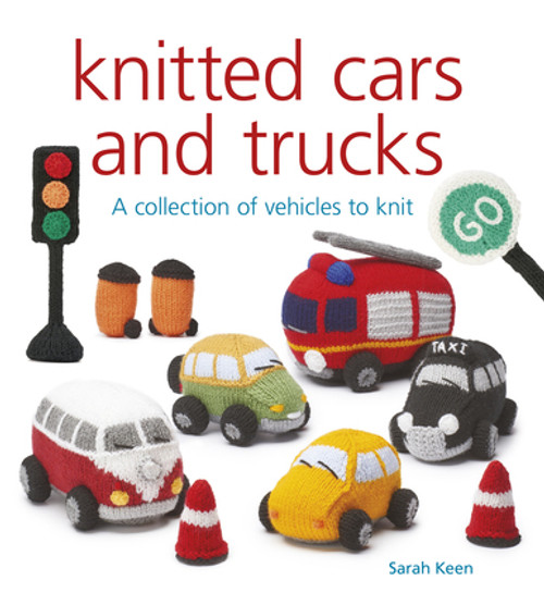Knitted Cars and Trucks by Sarah Keen