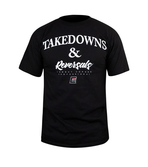Takedowns & Reversals T-Shirt