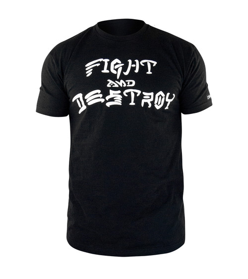 Fight and Destroy T-Shirt