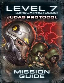 Level 7: [OMEGA PROTOCOL] The Judas Protocol Mission Guide