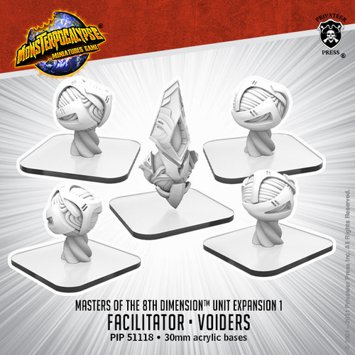 Masters of the 8th Dimension Unit:  Voiders & Facilitator
