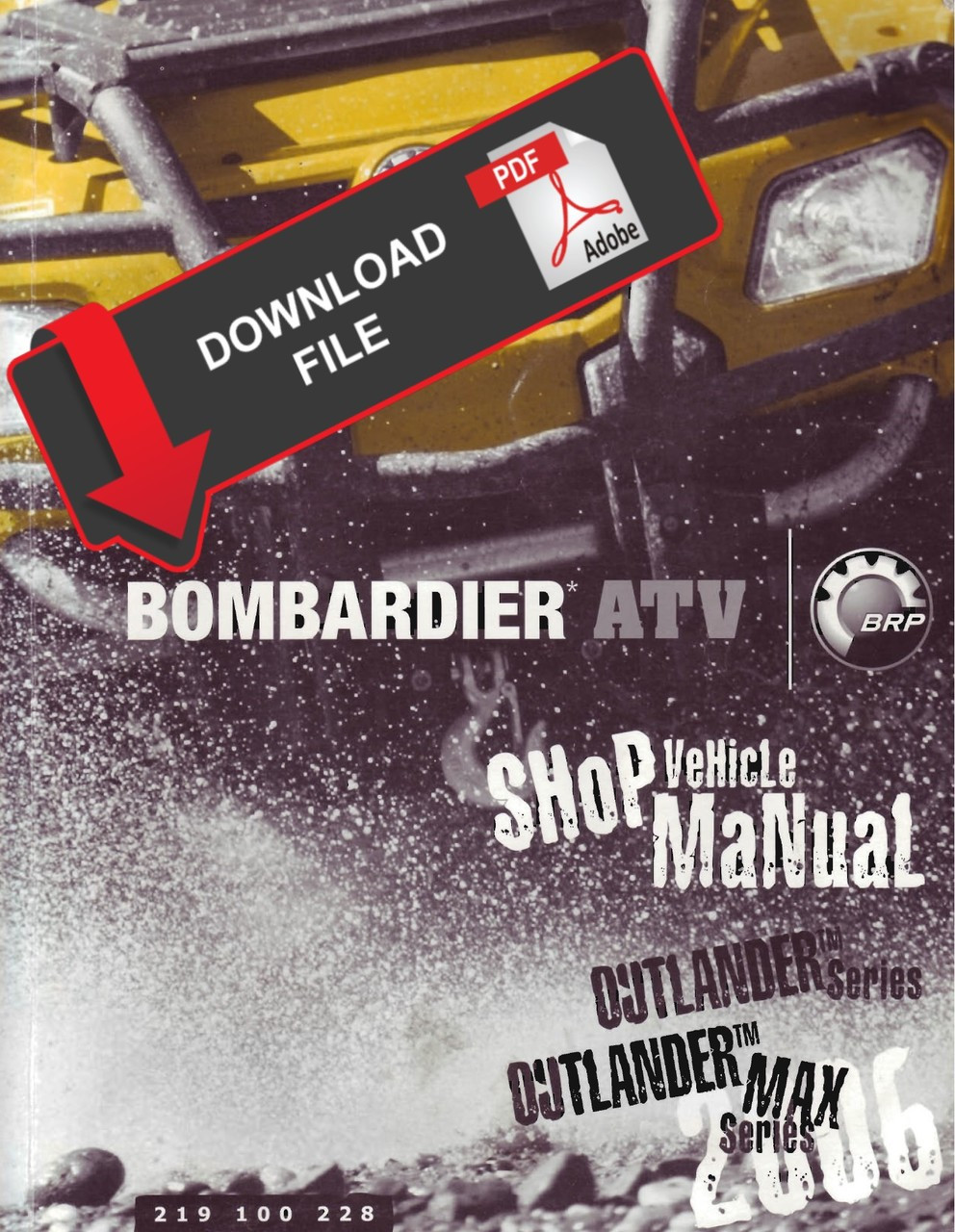 Bombardier 2006 Outlander 800 Service Manual