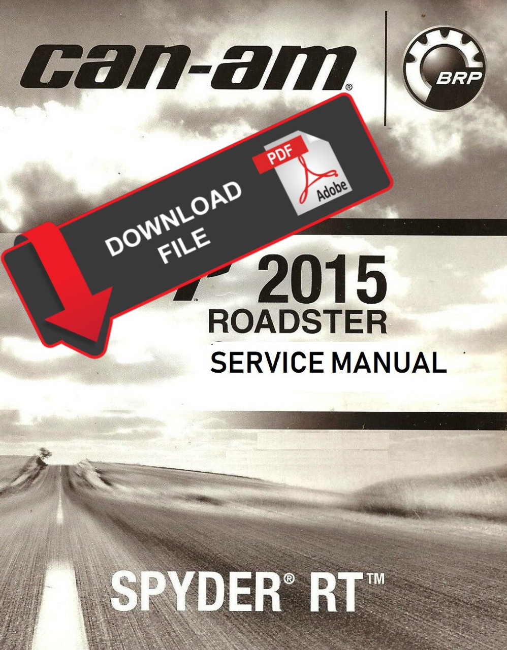 Can-Am 2015 Spyder RT Limited Service Manual