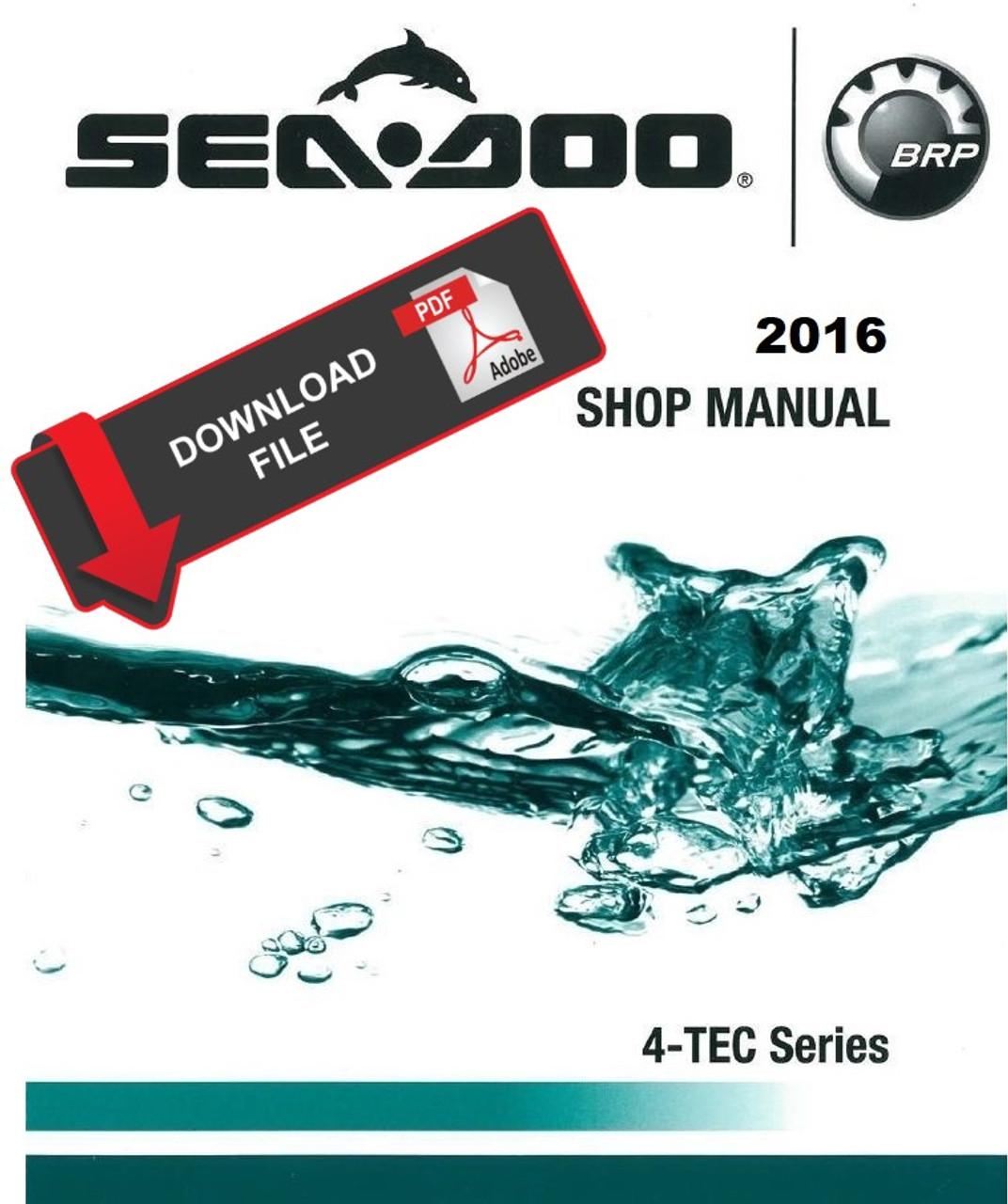 Sea-Doo 2016 4-TEC 1503 Jetski Personal Watercraft Service Manual