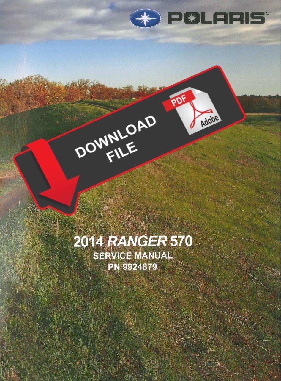 POLARIS 2014 RANGER 570 SHOP MANUAL SERVICE REPAIR BOOK