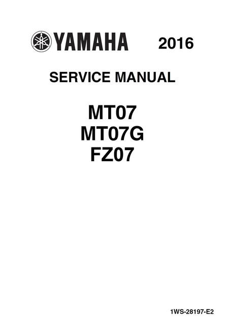 Yamaha 2016 MT07 Service Manual