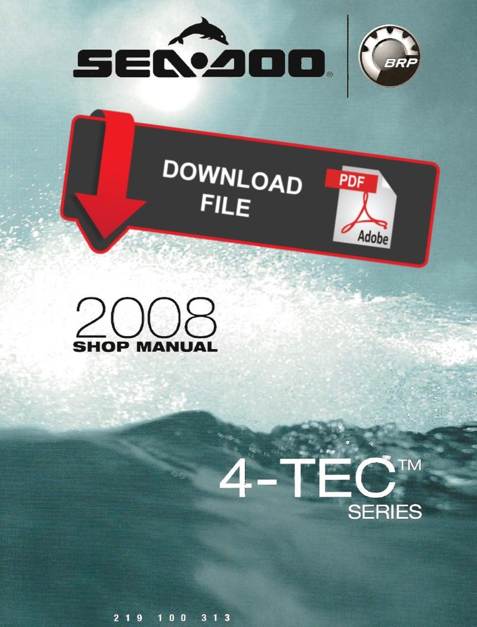 Sea-Doo 2008 4-TEC Jetski Personal Watercraft Service Manual