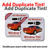 Duplicate your entire tint order for more savings.