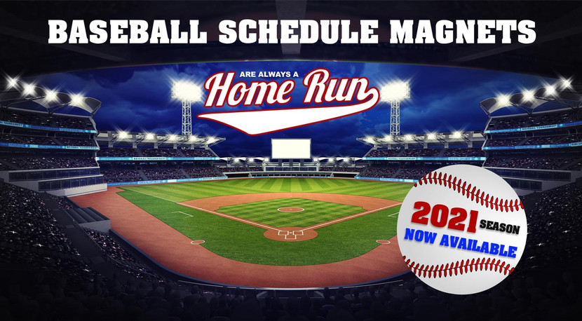 2021 Baseball Schedule Magnets Are a Home Run!