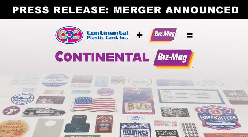 Merger Announced: Continental Plastic Card and Biz-Mag Become Continental BizMag