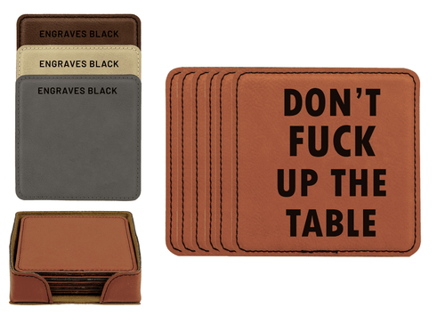 Don't Fuck Up The Table Faux Leather Coaster Set Baum Designs