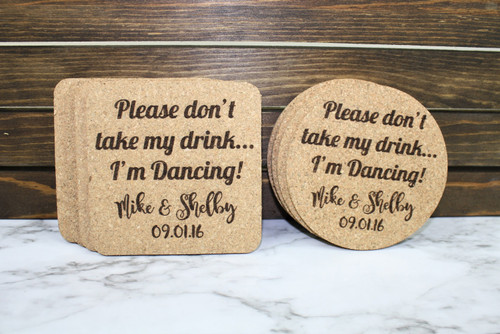 Don't Take My Drink I'm Dancing Personalized Wedding Cork Coasters