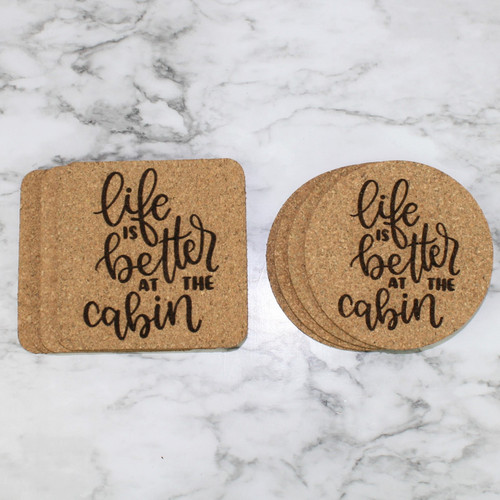 Life Is Better At The Cabin Cork Coasters