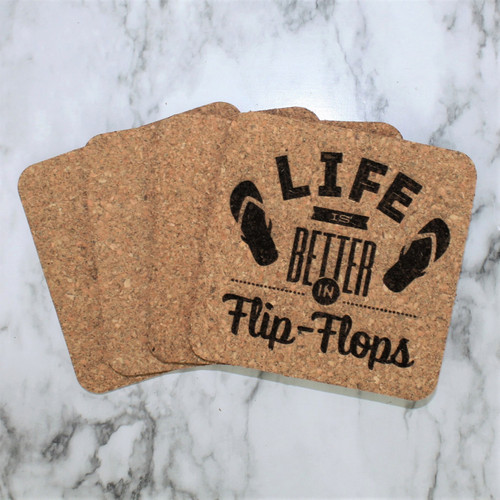 Life Is Better In Flip Flops Cork Coasters
