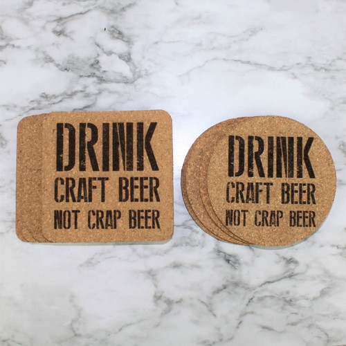 Drink Craft Beer Not Crap Beer Cork Coasters