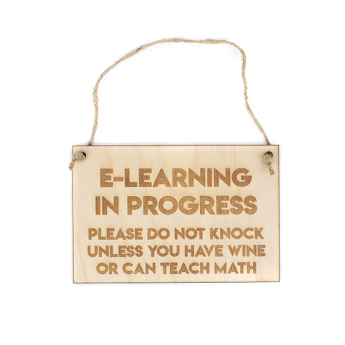 E-Learning In Progress Wood Door Hanger Sign