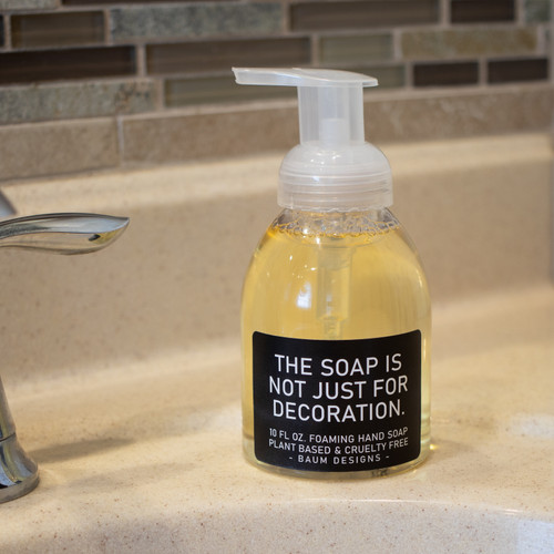 The Soap Is Not Just For Decoration Foaming Hand Soap Baum Designs