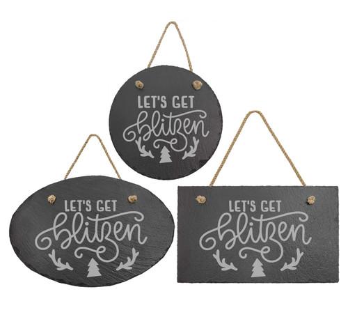 Let's Get Blitzen Slate Sign Baum Designs