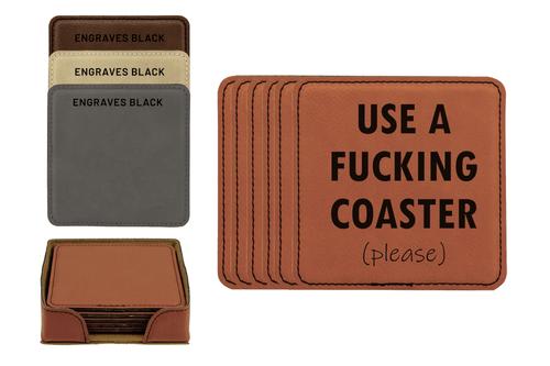 Use A Fucking Coaster (Please) Faux Leather Coaster Set Baum Designs