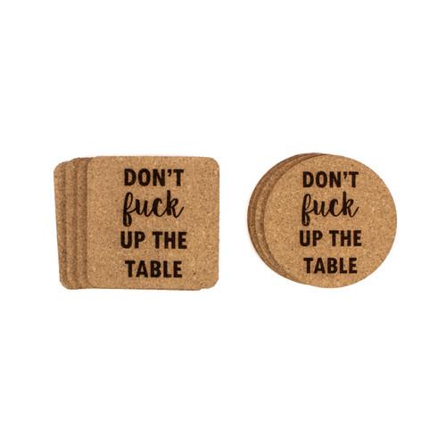 Don't Fuck Up The Table Cursive Cork Coasters Baum Designs