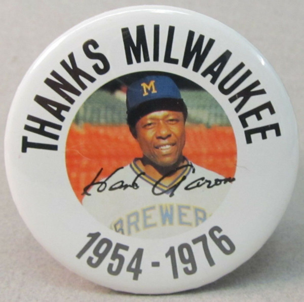 """Hank Aaron """"Thanks Milwaukee"""" Button"""
