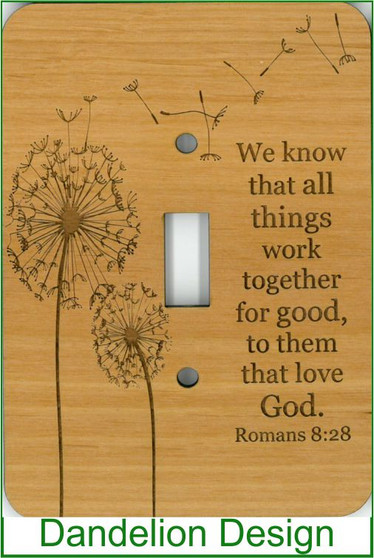 Dandelion lightswitch wood décor - Romans 8:28 Bible Verse - LIGHT SWITCH COVER