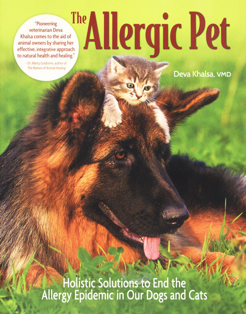The Allergic Pet Holistic Solutions To End The Allergy Epidemic In Our Dogs And Cats